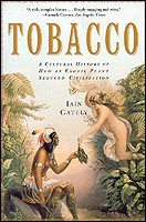 A Detailed History of 14,000 Years Tobacco