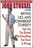John Stossel's Myths, Lies, and Downright Stupidity